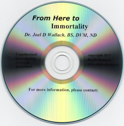 CD - From Here to Immortality - by Dr Joel Wallach