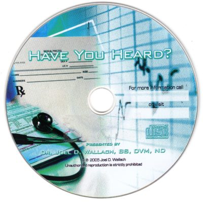 CD - Have You Heard? - by Dr Joel Wallach