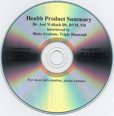 CD - Health Product Summary - by Dr Joel Wallach