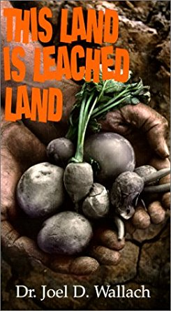 DVD - This Land Is Leached Land - By Dr Joel Wallach