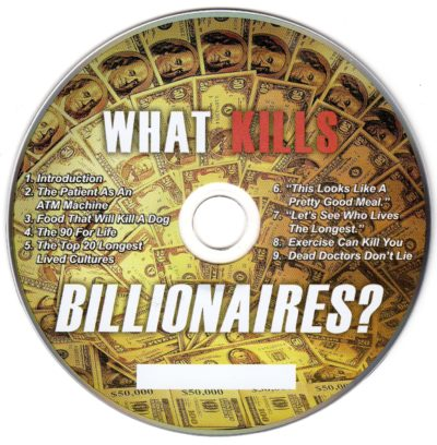 CD - What Kills Billionaires. by Dr Joel Wallach
