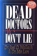 Book - Dead Doctors Don't Lie
