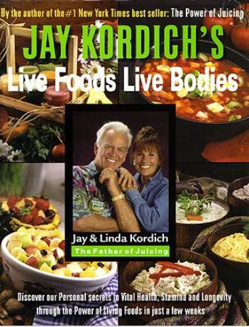 Book - Live Foods Live Bodies By Linda and Jaoy Kordich