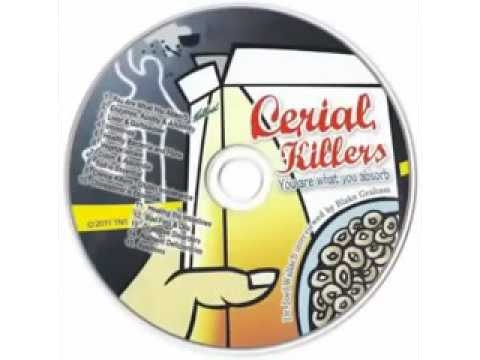 CD - Cerial Killers - You Are What You Absorb - by Dr Joel Wallach