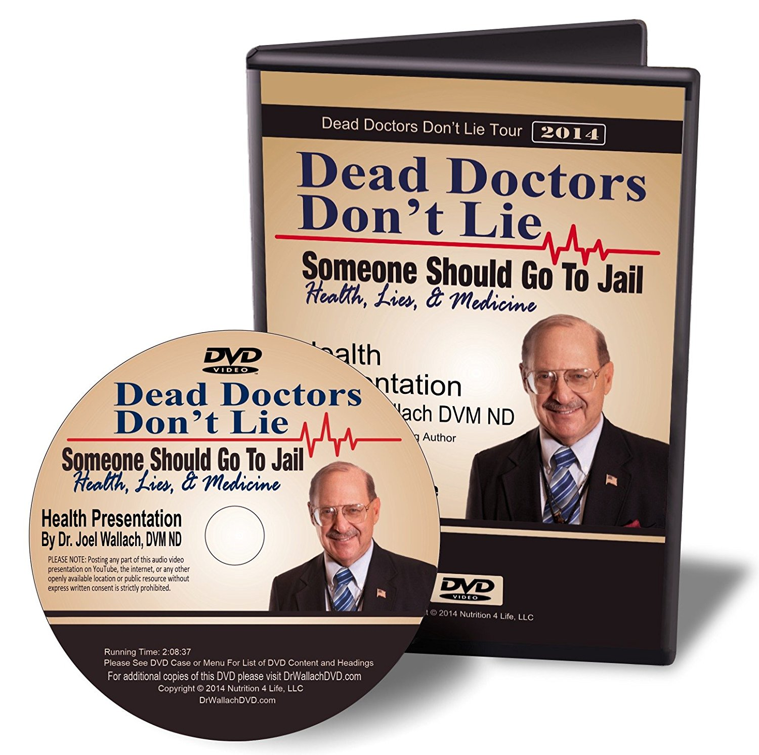 DVD - Dead Doctors Don't Lie; Somebody Should Go To Jail - By Dr Joel Wallach