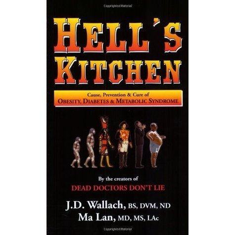 Book - Hells Kitchen - By Dr Joel Wallach