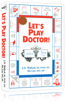 Book - Lets Play Doctor - By Dr Joel Wallach