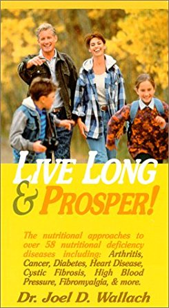 DVD - Live Long & Prosper - By Dr Joel Wallach