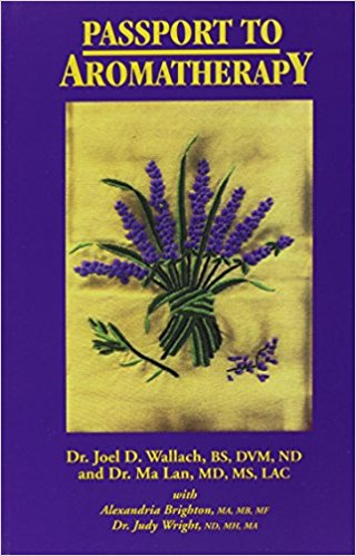 Book - Passport to Aromatherapy - With CD - By Dr Joel Wallach